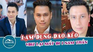 Việt Anh và các sao việt suýt mất sự nghiệp vì LẠM DỤNG DAO KÉO QUÁ ĐÀ