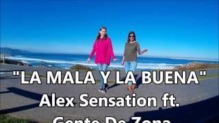 LA MALA Y LA BUENA - Alex Sensation ft. Gente De Zona / ZUMBA con LUCIA RUBITA