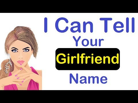 I Will Guess Your Girlfriend Name | Number | Money | Phone Number | Age | Birthday | Math Trick