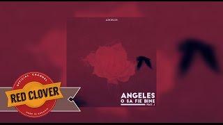 Angeles feat J - O sa fie bine (cu versuri)