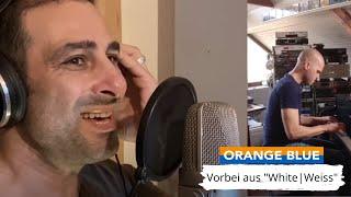 ORANGE BLUE - Vorbei [Corona Live Version]