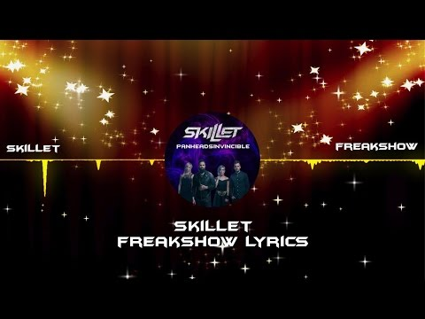 Skillet - Freakshow Lyrics