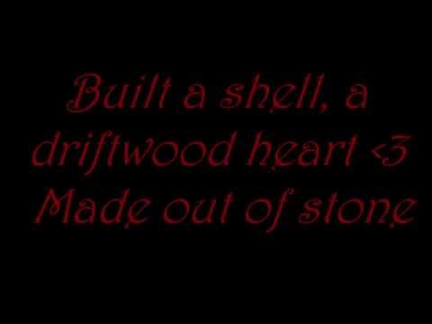 Driftwood Heart by SayWeCanFly lyrics