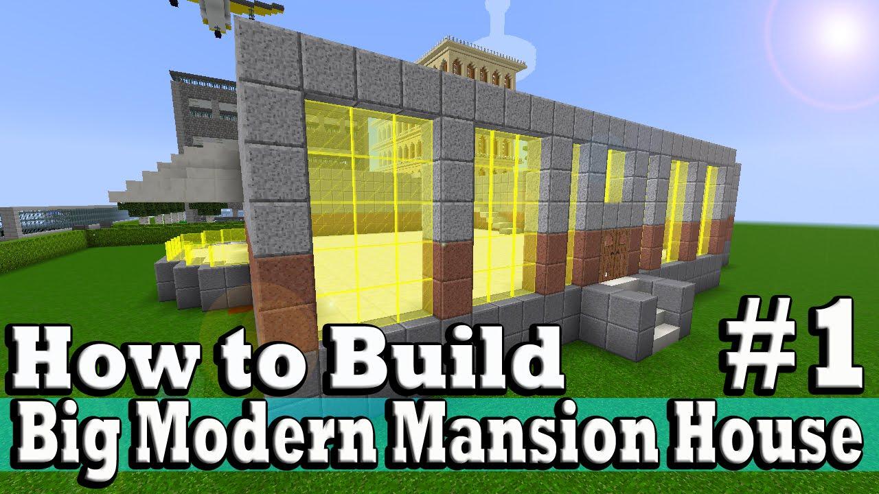 Minecraft how to build big modern mansion house part 1 for Build big modern house on minecraft