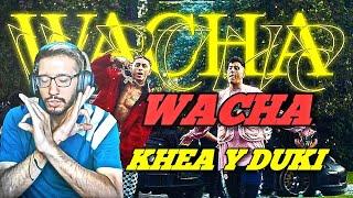 REACCION A KHEA x DUKI - WACHA - KAIMOLINELLII