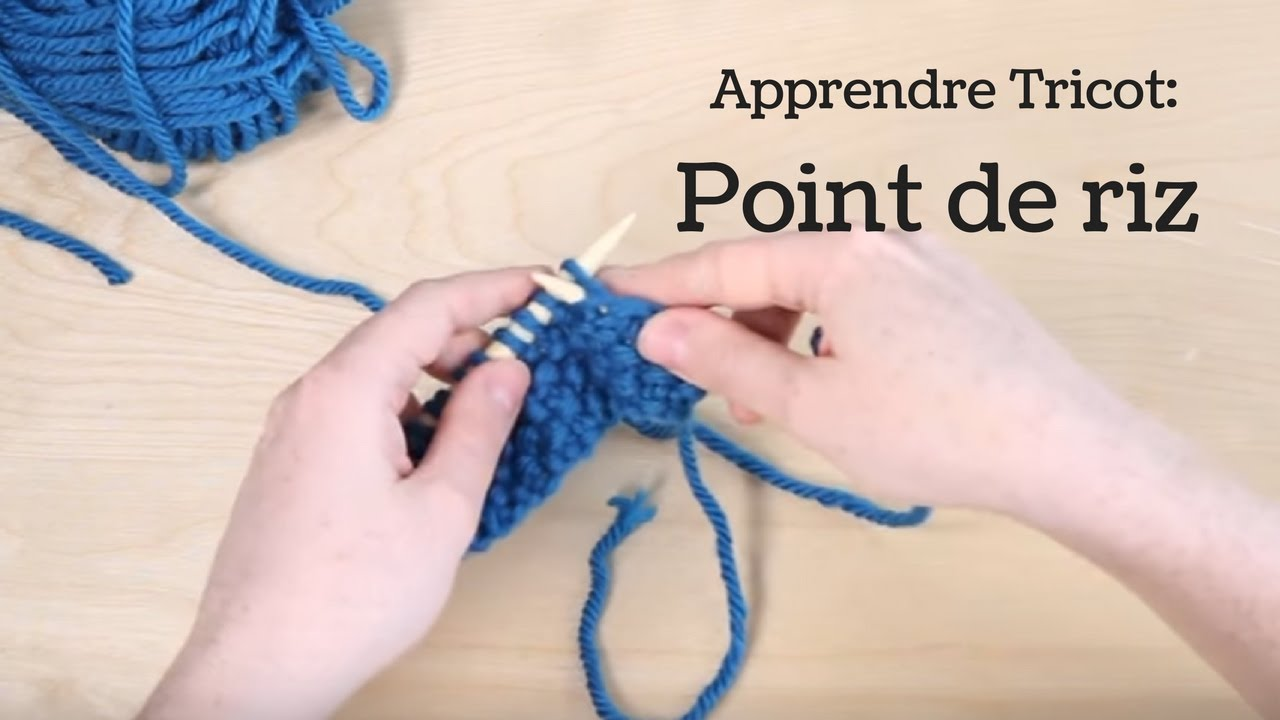 Tricoter Point De Riz Comment Faire Du Tricot 8 Youtube