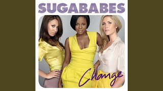 Provided to YouTube by Universal Music Group Change · Sugababes Cha...