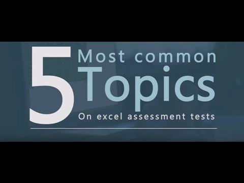 Excel Assessment Tests  The Five Most Common Topics  Youtube