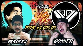 ¡¡1 VS 1 GEARS OF WAR 4 SI PIERDO PAGO $2,000.00!! Contra Serch RC (El Carni) | FINAL EPICO | Gonner