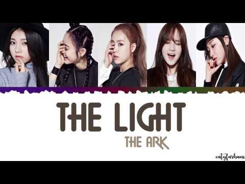The ARK - The Light (빛)  Lyrics [Color Coded_Han_Rom_Eng]