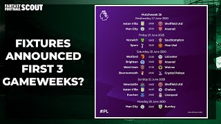FIRST THREE ROUNDS OF FPL FIXTURES RELEASED