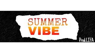 [Free] Summer Vibe ● acoustic ● Pop Type beat (Prod.LIFA)