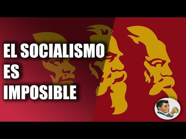 El fracaso del SOCIALISMO