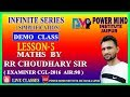 Power Mind Institute || Maths By RR Choudhary Sir || Demo Class infinite series, Easy Maths Tricks