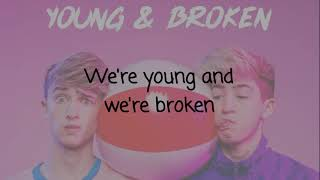 Young & Broken ~ Cash and Maverick ~ Lyrics