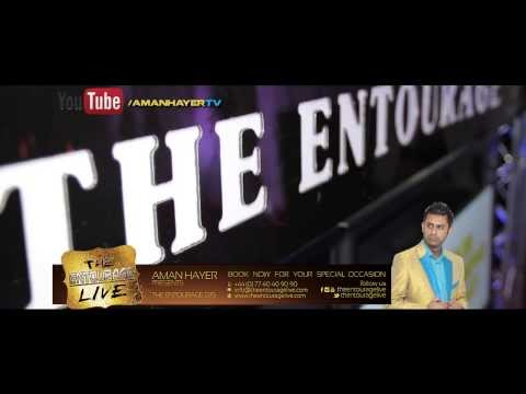 Aman Hayer - The Entourage Live - The Ultimate in Entertainment - Book Now