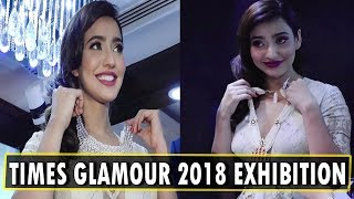 Times Glamour 2018 Exhibition | Neha Sharma | UNCUT VIdeo