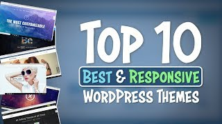 Top 10 Best and Responsive WordPress Themes | 2018