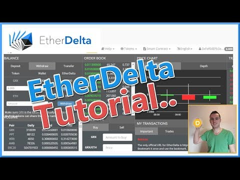 How To Use EtherDelta - EtherDelta Tutorial Buying, Selling & Withdrawal