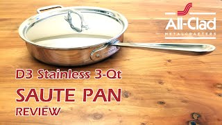 All-Clad SAUTE PAN REVIEW - All-Clad D3 Stainless Saute Pan Review - All-Clad 3-Qt Saute Pan Review