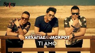 Γιάννης Κεχαγιάς & Jackpot - Ti Amo | G. Kehagias & Jackpot - Ti Amo -Official Video Clip