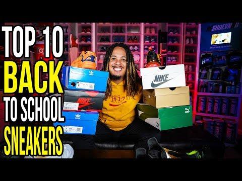 TOP 10 BACK TO SCHOOL SNEAKERS IN 2018