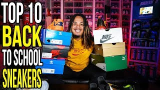 TOP 10 BACK TO SCHOOL SNEAKERS IN 2018