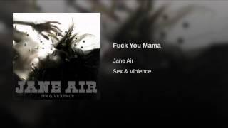 Fuck You Mama
