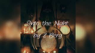 Into the Night by Z Berg