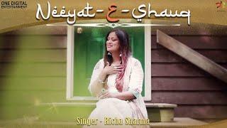 Neeyat E Shauq (Richa Sharma) Mp3 Song Download