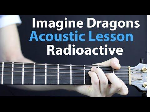 Imagine Dragons - Radioactive: Acoustic Guitar Lesson