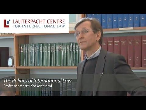 The Politics of International Law: Martti Koskenniemi