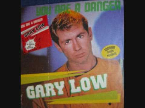 "Gary Low ""You are a danger"" (1983)"