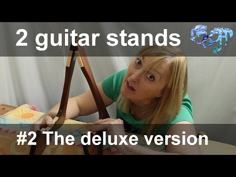 2 Guitar Stands - #2 The deluxe version
