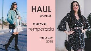 HAUL MODA - Nueva temporada - marzo 2018