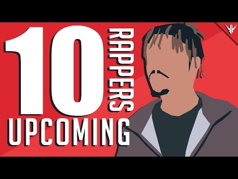 10 Upcoming Rappers of 2017