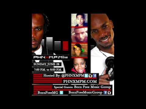 Born Free Music Group  - PHNXMPMlive Interview