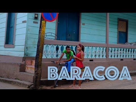 Baracoa, Cuba. A Travel Guide.