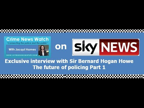 Did you see CrimeNewsWatch's interview with Sir Bernard Hogan Howe   the future of policing Part 1