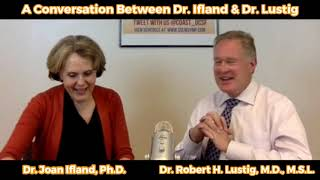 Dr  Ifland and Dr  Lustig Conversation from October 2, 2018