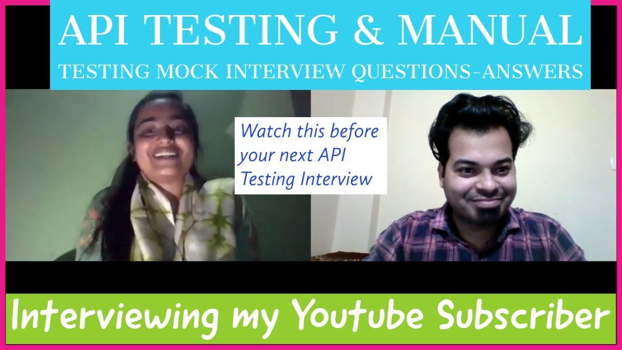 API Testing + Manual Testing Mock Interview | Questions ...