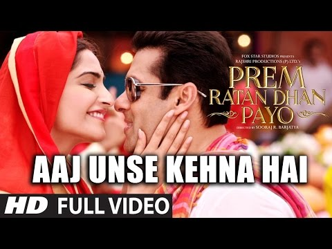 Aaj Unse Kehna Hai FULL VIDEO Song | Prem Ratan Dhan Payo So