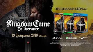 Kingdom Come  Deliverance — Русский трейлер