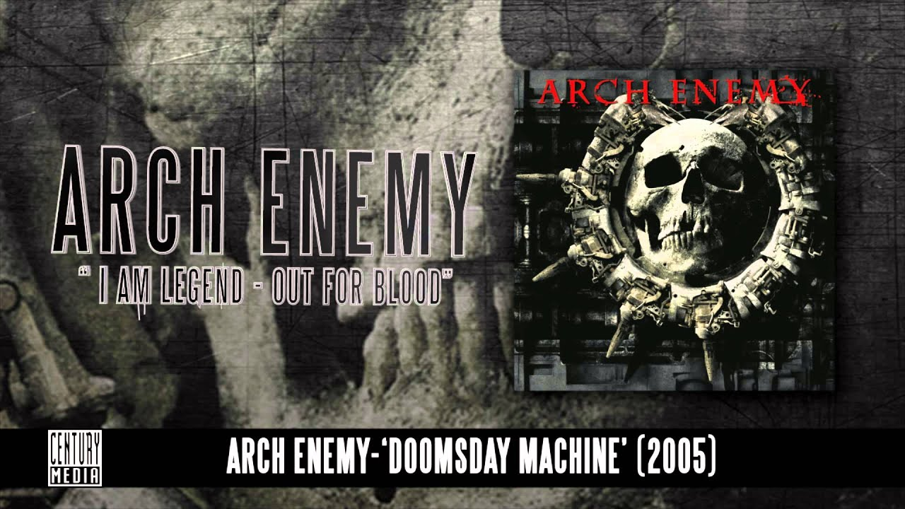 Download ARCH ENEMY - I Am Legend (Out For Blood)(Album Track)