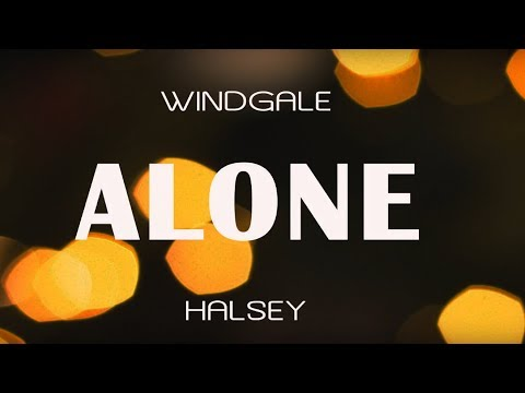 Alone Halsey Lyrics