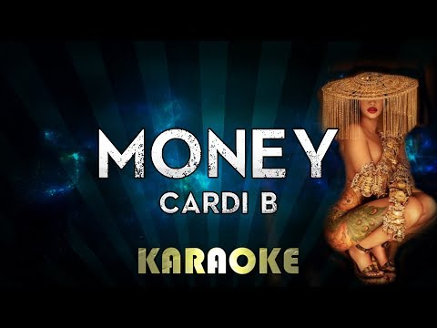 Cardi B - Money (Karaoke Instrumental)
