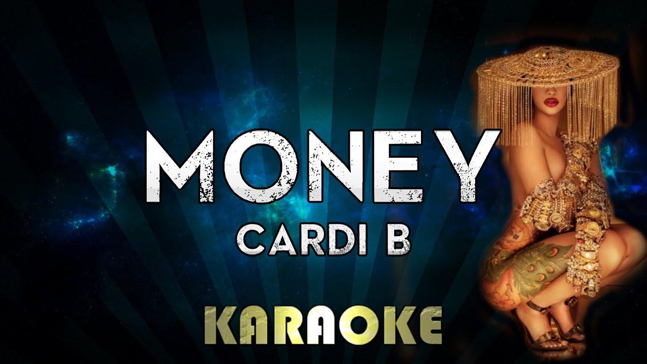 Cardi B Money: Money (Karaoke Instrumental)