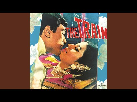 Saiyan Re Saiyan (The Train / Soundtrack Version)
