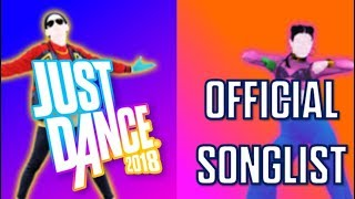 Just Dance 2018 - Full Songlist (Official Videos, Names, Previews & Kids)