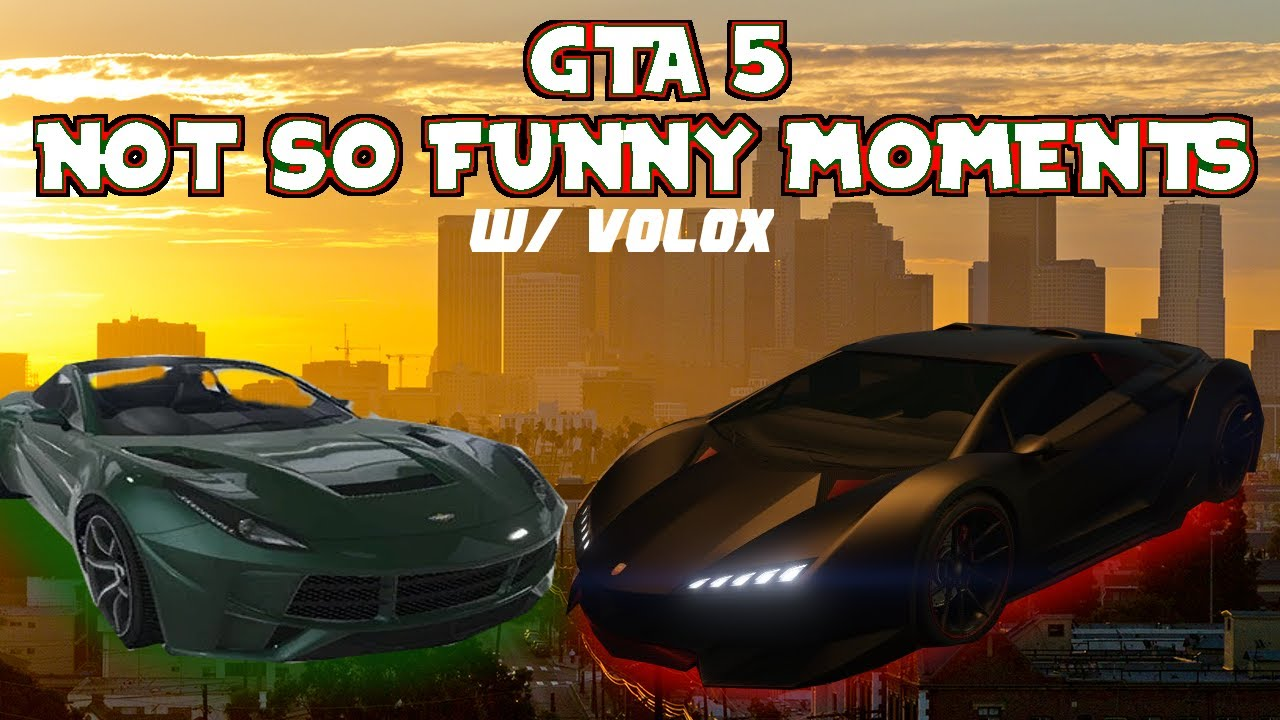 Download GTA V   Not So Funny Moments #1   Ft. VOLOX